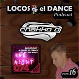LOCOS x el DANCE Podcast 2020-16 by CHAKKO DJ (2020.04.27-05.03)