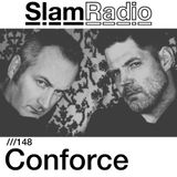 Slam Radio - 148 - Conforce