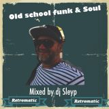 Old school funk and soul In Tha mix