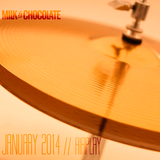 Milk'n'Chocolate's January 2014 Airplay