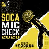 SOCA 2020 | SOCA MIX 2020 | DJ Sly TT Soka Mic Check 2020