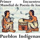 Las partículas elementales. Episodio 12. Poesía indígena. Pedro Jairo Guzmán y Natalio Hernández