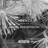 Cadenza Podcast | 228 - Jamie Anderson (Source)