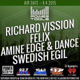 Felix - Guest on LA's Power Tools Power 106 with Richard Vission and Swedish Egil - April 4th, 2015