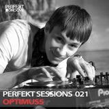 Perfekt Sessions Live 021 With Optimuss
