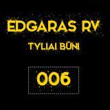 Edgaras RV - Tyliai Būni 006