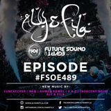 Aly and Fila - Future Sound Of Egypt EP. 489 [27.03.2017]