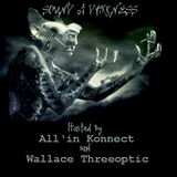WALLACE THREEOPTIC@SOUND OF DARKNESS (MUSHROOM CLUB) 03/12/16