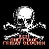 Chefetage - Friday Session 16.10.2015