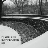 The Raw & The Crooked 008