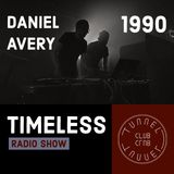 Tunnel Club - Timeless Radio Show - Episode 5 (1990 / Daniel Avery Special)
