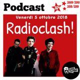 RADIOCLASH! VENERDÌ 5 OTTOBRE 2018