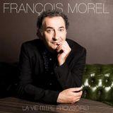 """""""A la croisée des chemins"""", d'Alex Mathiot - François Morel, """"La vie (titre provisoire)"""", Jive Epic."""