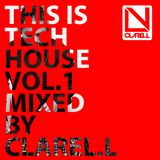 This is Tech House Vol.1 mixed by Clarel.L