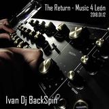 Ivan Dj BackSpin Mix Tape - The Return - Music 4 León 2018.01.12