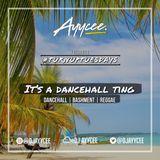 #TURNUPTUESDAYS | @DJ AYYCEE | IT'S A DANCEHALL TING
