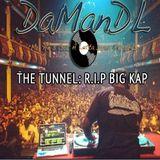 The Tunnel (R.I.P. Big Kap)