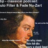 Hipster Backlash Podcast ???: Classical Podcast - Auto Filter & Fades - Classical House