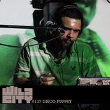 Wild City #137 - Disco Puppet