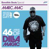 Marc Mac x J Dilla x Bonafide Beats