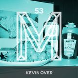 M53: Kevin Over