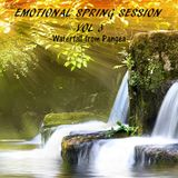 EMOTIONAL SPRING SESSION VOL 3 - Waterfall from Pangea -