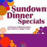 Sundown Dinner Specials