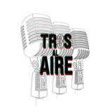 """""""TR3S AL AIRE"""" ULTIMO PROGRAMA 29 DE MAYO"""