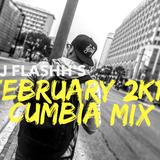 February 2k17 Cumbia Mix