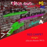 Red Carpet - Alright (Chris Colombo Electro Remix 2012)
