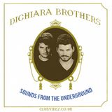 Sounds From The Underground presents -The Di Chiara Brothers