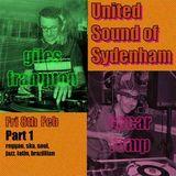 United Sound of Sydenham 8.2.19 Part1 djs Giles & Oscar
