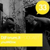 Djforum.it Podcast #33: youANDme