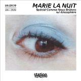Marie La Nuit #41 — Spécial festival Comme Nous Brûlons w/ Amosphère