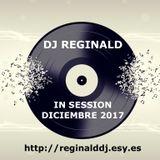 Dj Reginald - Session Diciembre 2017