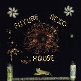 Future Acid House VOL I Live @ Club 710