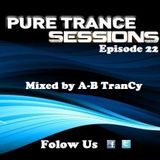 Pure Trance Sessions [Episode 22]