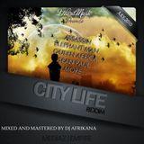 DEEJAY AFRIKANA - CITY LIFE MIX