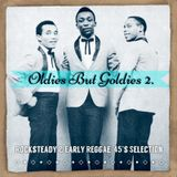 Oldies But Goldies 2. - Rocksteady & Early Reggae 45's Selection