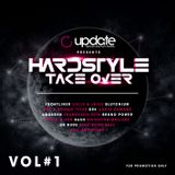 UPDATE PRESENTS: HARDSTYLE TAKE OVER / VOL #1  -  Mixed by Dj Cut