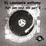 dj lawrence anthony tuff jam vinyl mix part 2 242