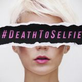Death to Selfie - Week 1 - Whose Am I - Audio