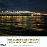 The Eastside Sessions Live From Auckland - Apr 2018