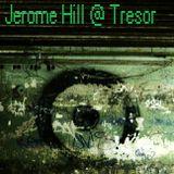 Jerome Hill @ Tresor Berlin - 02.03.2005