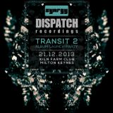 Sixth Sense - Dispatch Transit 2 Launch Promo Mix