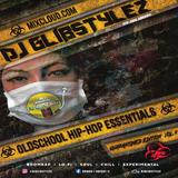 DJ GlibStylez - Oldschool Hip Hop Essentials Vol.8 (Quarantined Edition)