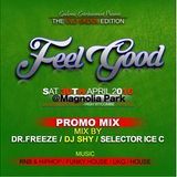 FeelGoodPt3 Promo Mix with out adds