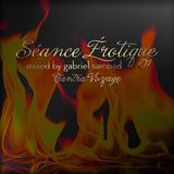 Tantra Voyage - Séance Érotique 01 by Gabriel Sampad