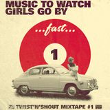 music to watch girls go by ...fast...1