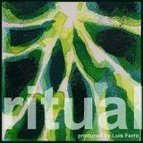 Ritual (Nº 585) 18-06-2018 New Music